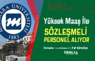 Marmara Üniversitesi Tam Zamanlı KPSS'li KPSS'siz Personel Alıyor!