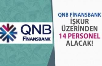 QNB Finans Bankası İŞKUR Üzerinden 14 Personel Alımı Yapacak