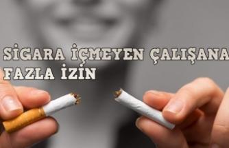 Sigara Kullanmayan Personel 30 Dakika Erken İşte Çıkacak! 7 gün Fazla İzinli!