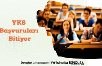 Üniversite Okumak İsteyenler Dikkat! YKS Başvuruları Bitiyor