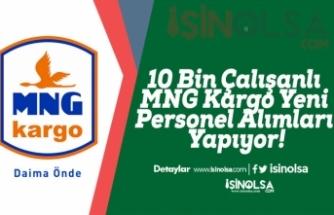 10 Bin Çalışanlı MNG Kargo Yeni Personel Alımları Yapıyor!