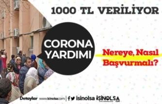 Ailelere Verilen 1000 TL Corona Yardımı Başvurusu Nasıl Yapılır? Nasıl Alınır?