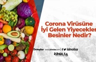 Corona Virüsüne İyi Gelen Yiyecekler ve Besinler Nedir?