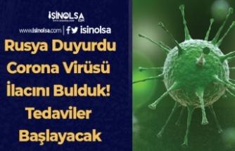 Rusya Duyurdu: Corona Virüsü İlacını Bulduk! Tedaviler Başlayacak