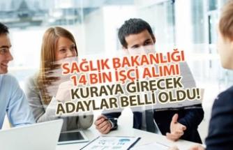 Sağlık Bakanlığı 14 Bin İşçi Alımı Kura Listesi İsimleri Açıklandı!