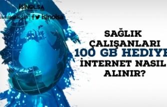 Sağlık Çalışanları 100 GB Hediye İnternet Nasıl Alınır?