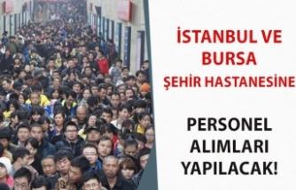 İstanbul ve Ankara Şehir Hastanesine Personel Alımı Yapılacak!