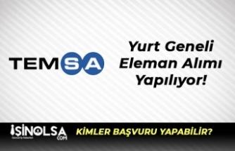 Temsa Türkiye Geneli Eleman Alımı Yapıyor!