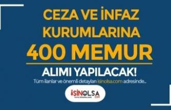 Ceza ve İnfaz Kurumlarına 400 Memur Alımı Yapılacak!