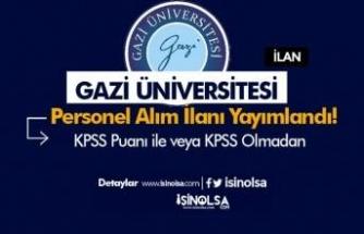 Gazi Üniversitesi Yüksek Maaş İle Sözleşmeli 9 Bilişim Personeli Alınacak
