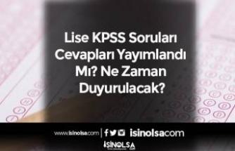 Lise KPSS Soruları ve Cevapları Yayımlandı Mı? Ne Zaman Duyurulacak?