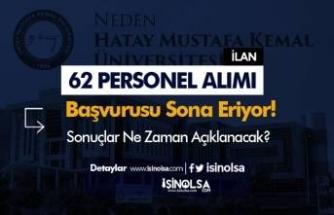 Hatay Mustafa Kemal Üniversitesi 62 Personel Alımı Başvurusu Bitiyor