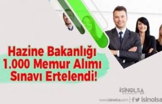 Hazine Bakanlığı 1.000 Memur Alımı Sınavı Ertelendi!