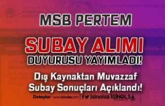 MSB PERTEM Subay Alımı Duyurusu Yaptı! Muvazzaf Subay Sonuçları Açıklandı!