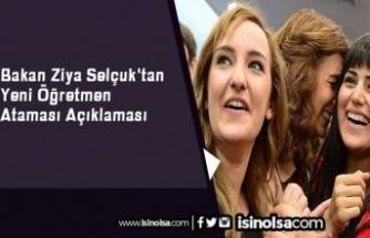Bakan Ziya Selçuk'tan Yeni Öğretmen Ataması Açıklaması