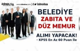 Elbeyli Belediyesi KPSS 60 Puan İle, Zabıta, Mimar ve Düz Memur Alımı İlanı
