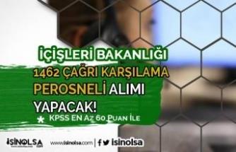 İçişleri Bakanlığı 1462 Çağrı Karşılama Personeli Alımı! KPSS 60 Puan İle