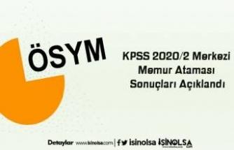 KPSS 2020/2 Merkezi Memur Ataması Sonuçları Açıklandı