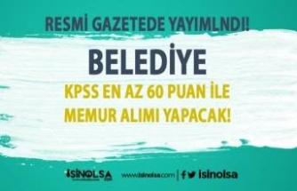 Pazar Belediyesi KPSS 60 Puan İle Kadın Erkek Memur Alımı İlanı Yayımlandı!