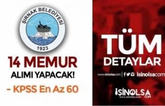 Şırnak Belediyesi 14 Memur Alımı Yapacak ( VHKİ ve Zabıta Memuru )