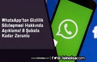 WhatsApp'tan Gizlilik Sözleşmesi Hakkında Açıklama! 8 Şubata Kadar Zorunlu