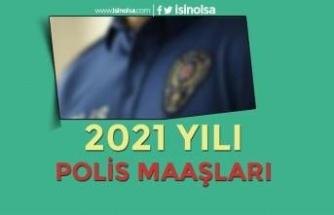 2021 Polis Maaşları ( Memur ve Komiser Maaşları )