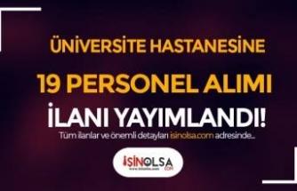 Hatay Mustafa Kemal Üniversitesi Hastanesi 19 Personel Alımı Yapıyor
