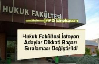 Hukuk Fakültesi İsteyen Adaylar Dikkat! Başarı Sıralaması Değiştirildi