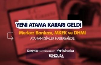 30 Mart Atama Kararları Yayımlandı! DHMİ, MKEK, Merkez Bankası