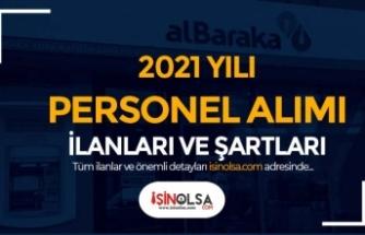 Albaraka Türk Katılım Bankası Personel Alımı 2021 Yılı İş İlanları Yayımlandı