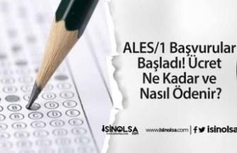 ALES/1 Başvurular Başladı! Ücret Ne Kadar ve Nasıl Ödenir?