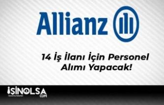 Allianz Sigorta 14 İş İlanı İçin Personel Alımı Yapacak!