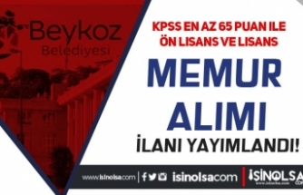 Beykoz Belediyesi KPSS 65 İle Ön Lisans ve Lisans Mezunu Memur Alacak