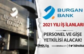 Burgan Bank 2021 Yılı Personel ve Gişe Yetkilisi Alımı İş İlanları
