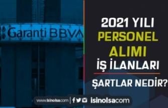 Garanti BBVA 2021 Yılı Personel Alımı İş İlanları ve Şartları