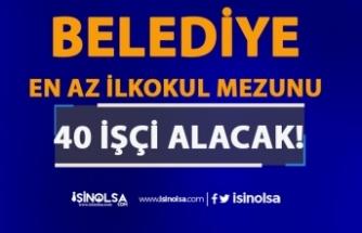 Gaziantep Araban Belediyesi 40 İşçi Alımı Yapacak! Başvurular Başladı