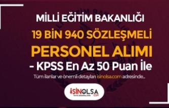 MEB KPSS En Az 50 Puan İle 19 Bin 940 Sözleşmeli Personel Alımı Yapıyor!