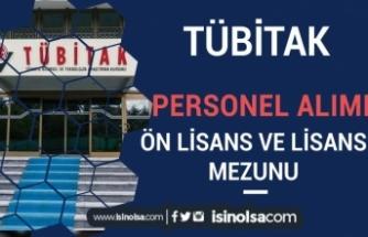 TÜBİTAK Ön Lisans ve Lisans Mezunu Teknik Personel Alım İlanı Yayımladı