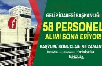 GİB 58 Sözleşmeli Personel Alımında Son Gün! Sonuçlar Ne Zaman?