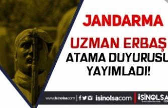 Jandarma'dan Uzman Erbaş Atama Duyurusu Geldi!