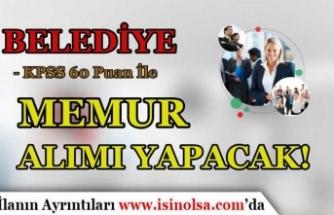 Köprüköy Belediyesi KPSS 60 Puan İle Memur Alımı Yapacak! En Az Lise Mezunu