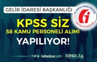 KPSS Şartı Olmadan GİB 15 Farklı Kadro İçin 58 Kamu Personeli Alımı Yapıyor