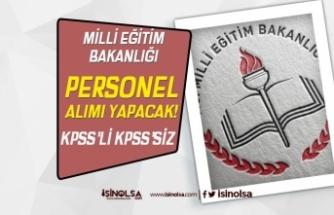 Milli Eğitim Bakanlığı ( MEB ) KPSS'li KPSS Siz Personel Alımı İlanı Yayımlandı