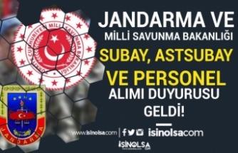 MSB ile Jandarma Subay, Astsubay ve Personel Alımı Duyurusu Yayımladı!