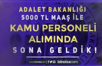 Adalet Bakanlığı KPSS İle ve 5000 TL Maaş İle Kamu Personeli Alımı Başvuruları Bitiyor!