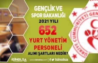 Gençlik ve Spor Bakanlığı ( GSB ) 652 Yurt Yönetim Personeli Alımı Şartları Nedir?