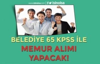 Gürçayır Belediyesi 65 KPSS İle Ön Lisans Mezunu Memur Alımı Yapacak