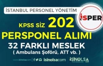 İSPER KPSS siz 202 Personel Alacak ( 32  Farklı Meslek - ATT, Ambulans Şoförü)