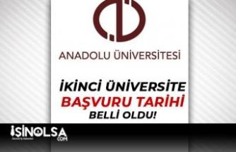 Anadolu Üniversitesi: 2021-2022 İkinci Üniversite Başvuruları Duyurusu
