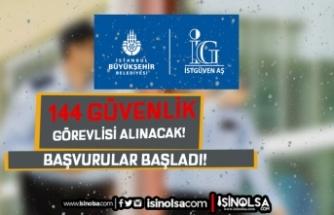 İstanbul Büyükşehir Belediyesi 144 ÖGG ( Özel Güvenlik Görevlisi ) Alımı Yapıyor
